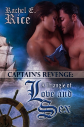 The Captain's Revenge: A Triangle of Love and Sex