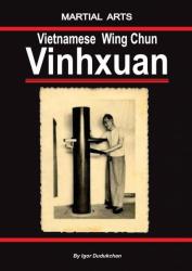 The Vietnamese Wing Chun - Vinhxuan