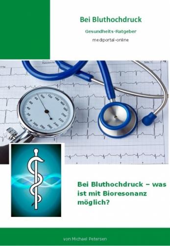 Bei Bluthochdruck - was ist mit Bioresonanz möglich?
