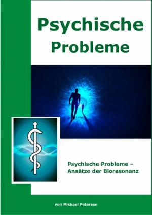 Psychische Probleme - Ansätze der Bioresonanz