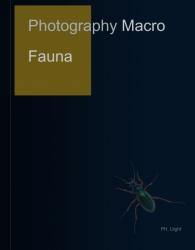 Photography : Macro Fauna