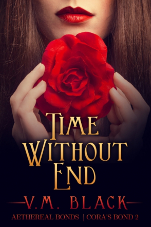 Time Without End: Cora's Bond 2