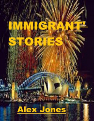 IMMIGRANT' STORIES