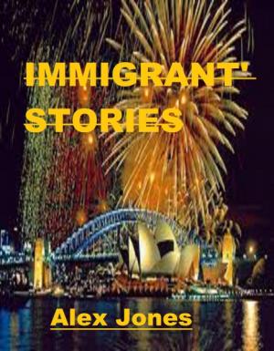 IMMIGRANT' STORIES