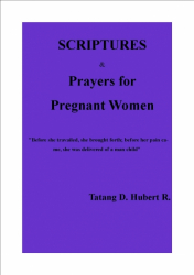 Scriptures & Prayers For Pregnant Women!