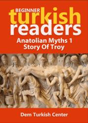 Anatolian Myths 1 / Story Of Troy