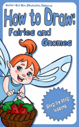 How to Draw Fairies and Gnomes