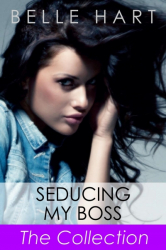 Seducing My Boss: The Collection