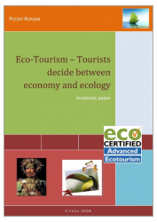 Eco Tourism - Tourists decide between Economy versus Ecology