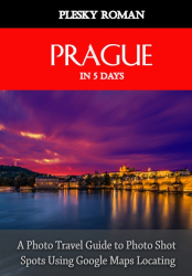 Prague in 5 Days