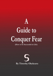 A Guide to Conquer Fear