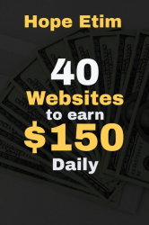 40 Websites to Earn $150 Daily
