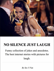NO SILENCE JUST LAUGH
