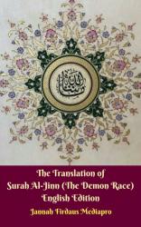 The Translation of Surah Al-Jinn (The Demon Race) English