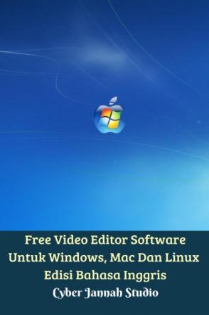 Free Video Editor Software Untuk Windows, Mac Dan Linux