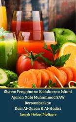 Sistem Pengobatan Kedokteran Islami Ajaran Nabi Muhammad SAW