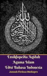 Ensiklopedia Aqidah Agama Islam Edisi Bahasa Indonesia
