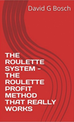 THE ROULETTE SYSTEM