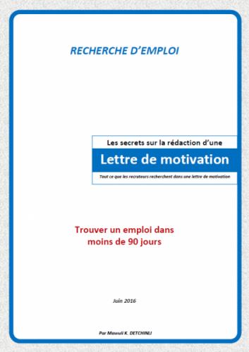 LES SECRETS SUR LA RÉDACTION D'UNE LETTRE DE MOTIVATION