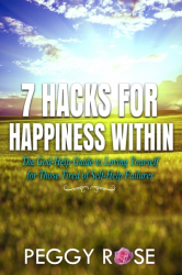 7 Hacks for Happiness Within