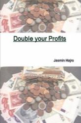 Double your profits