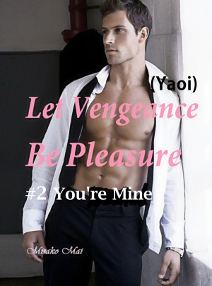 Let Vengeance Be Pleasure#2