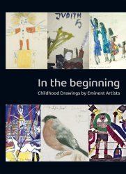 In the Beginning - Childhood drawings by eminent artists
