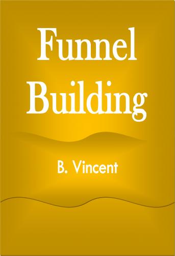 Funnel Building