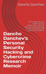 Dancho Danchev's Personal Security Research Memoir - Volume 13
