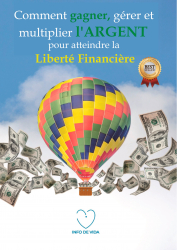 Comment gagner, gérer et multiplier l'argent