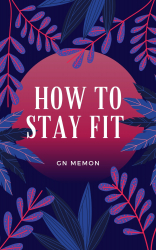 How to Stay Fit