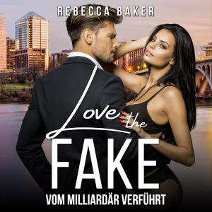 Love the Fake