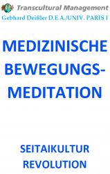 MEDIZINISCHE BEWEGUNGSMEDITATION