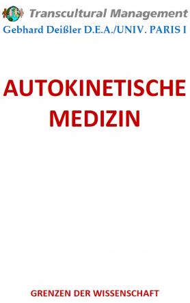 AUTOKINETISCHE MEDIZIN