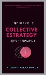 Indigenous Collective Strategy Development