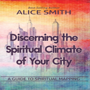 Discerning The Spiritual Climate Of Your City