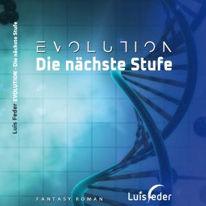 EVOLUTION Die nächste Stufe