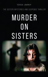 Murder On Sisters