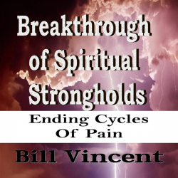 Breakthrough of Spiritual Strongholds
