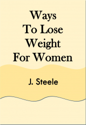 Ways To Lose Weight For Women