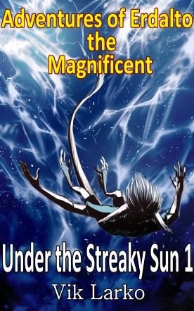 Adventures of Erdalto the Magnificent