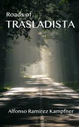 Roads of Trasladista