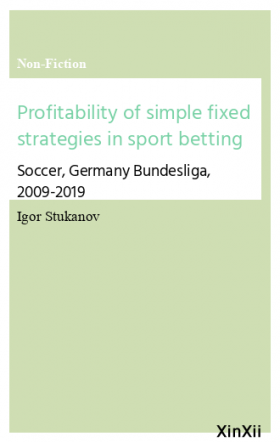 Profitability of simple fixed strategies in sport betting