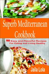 The Superb Mediterranean Cookbook