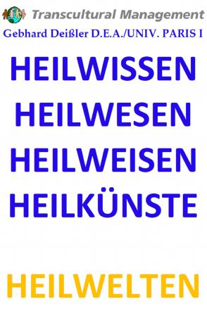 HEILWISSEN HEILWESEN HEILWEISEN HEILKÜNSTE