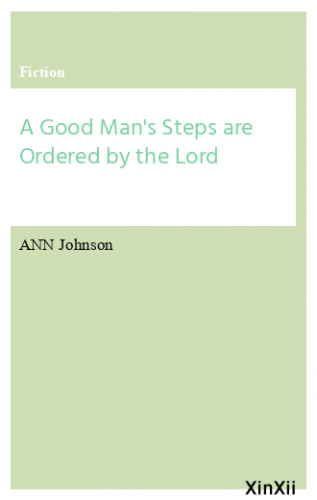 A Good Man's Steps are Ordered by the Lord