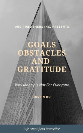 Goals Obstacles and Gratitude