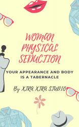 WOMAN PHYSICAL SEDUCTION