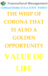 THE WHIP OF CORONA THAT IS ALSO A GOLDEN OPPORTUNITY