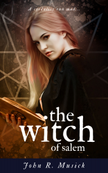 The Witch of Salem (Annotated)